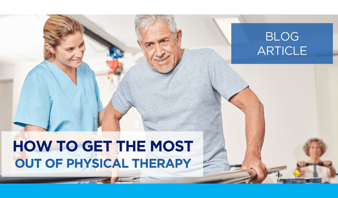 The Top 5 Tips for Getting the Most Out of Physical Therapy